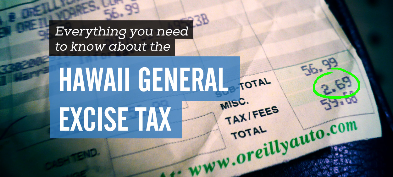 Hawaii General Excise Tax Everything You Need To Know
